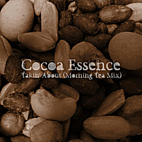 Cocoa Essence | Talkin' About (Morning Tea Mix)