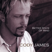 Cody James | Better State of Mind
