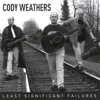 Cody Weathers | Least Significant Failures