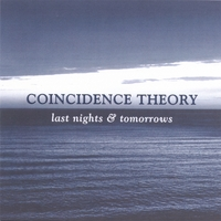 Coincidence Theory | Last Nights & Tomorrows