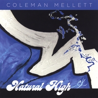 Coleman Mellett | Natural High