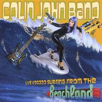 Colin John Band | Live Voodoo Surfing From The Beachland