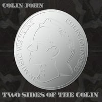 Colin John | Two Sides Of The Colin