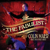 Colin Maier | The Fabulist: Oboe and Other Things