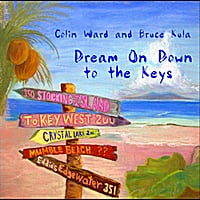 Colin Ward: Dream On Down to the Keys