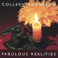 Colleen Anderson | Fabulous Realities