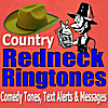 Comedy Ringtones, Text Alerts & Messages: Country Redneck Ring Tones, Jokes, Alarms, Movie Sound Effects
