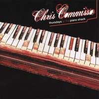 Chris Commisso | Thursdays at the Piano Shack