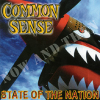 Common Sense | State of the Nation (Now & Then)