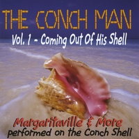 The Conch Man: The Conch Man, Vol. 1 - Coming Out Of His Shell