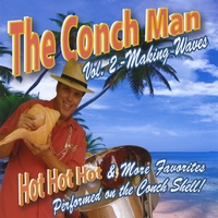 The Conch Man: The Conch Man, Vol. 2 - Making Waves