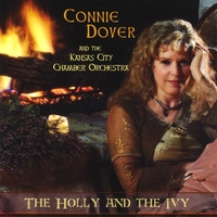Connie Dover and the Kansas City Chamber Orchestra | The Holly and the Ivy