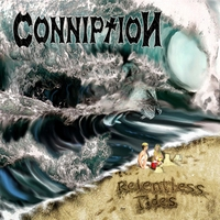 Conniption | Relentless Tides