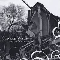 Conrad Walz and the Wrecking Ball | Conrad Walz and the Wrecking Ball