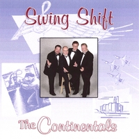 The Continentals | Swing Shift