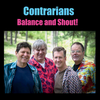 Contrarians | Balance and Shout
