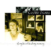 Cookie Evans | If My Heart Had My Memory