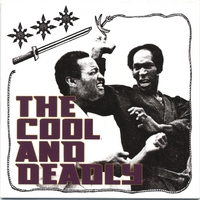 THE COOL AND DEADLY: The Cool and Deadly