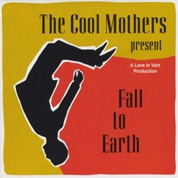 The Cool Mothers | Fall to Earth
