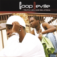 Coop DeVille / Truth Lies and Relations