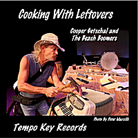 Cooper Getschal and the Beach Boomers | Cooking With Leftovers