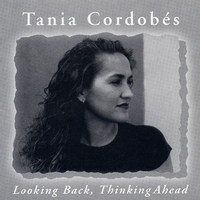Tania Cordobes | Looking Back, Thinking Ahead