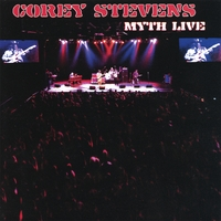 Corey Stevens: Myth Live