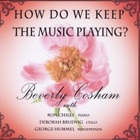 Beverly Cosham | How Do We Keep the Music Playing?