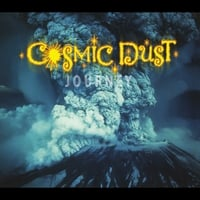 Cosmic Dust | Journey