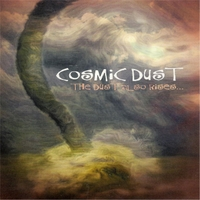 Cosmic Dust | The Dust Also Rises