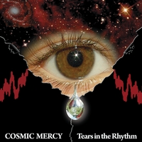 Cosmic Mercy | Tears In The Rhythm