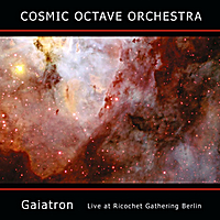 Cosmic Octave Orchestra | Gaiatron (Live at Ricochet Gathering Berlin)