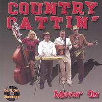 Country Cattin' | Movin' On