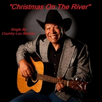 Country Lou Watson | Christmas On the River
