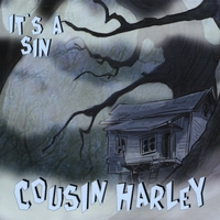 Cousin Harley | It's A Sin