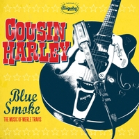 Cousin Harley | Blue Smoke - The Music of Merle Travis