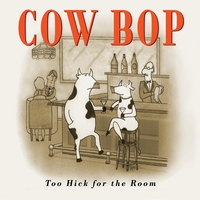 Bruce Forman & Cow Bop | Too Hick For The Room