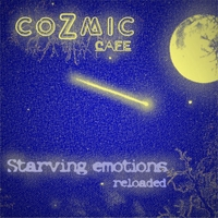 Cozmic Cafe' | Starving Emotions Reloaded