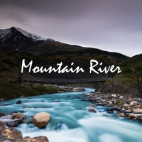 Forest Sounds | Mountain River | CD Baby Music Store