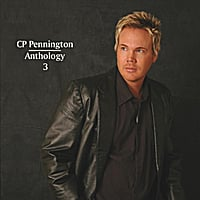 CP Pennington | Anthology 3