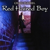 CRAIG HARREL: Red Haired Boy