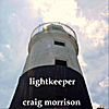 Craig Morrison: Lightkeeper