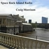 Craig Morrison: Space Rock Island Radio