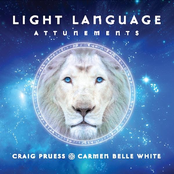 Craig Pruess & Carmen Belle White | Light Language Attunements | CD