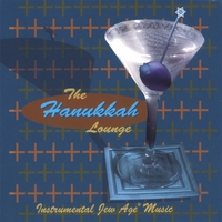 Various Artists | The Hanukkah Lounge (Instrumental Jew Age Music)