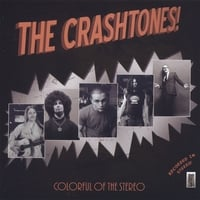 The Crashtones | Colorful of the Stereo