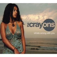The Crayons | What's Wrong With You