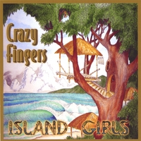 Crazy Fingers | Island girls