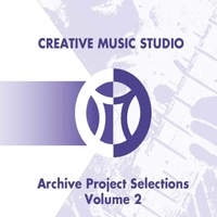 Creative Music Studio - Archive Selections Volume 2 | Creative Music Studio - Archive Selections Volume 2