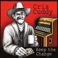 Cris Cuddy | Keep the Change